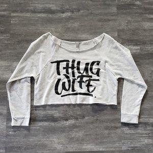 Grey Thug Wife NLA Cropped Sweater Long Sleeve